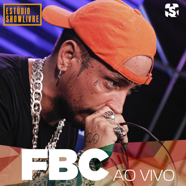 Fbc no Estúdio Showlivre (Ao Vivo)
