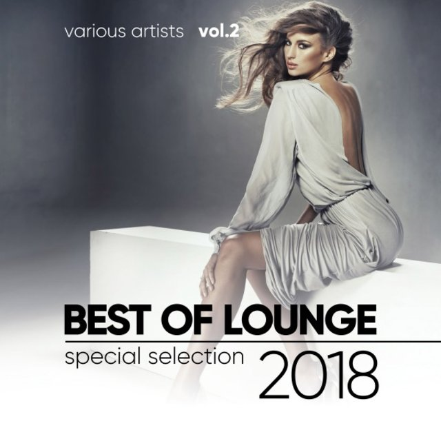 Best of Lounge 2018 (Special Selection), Vol. 2