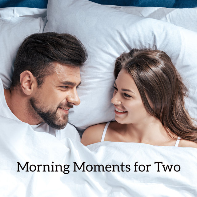 Morning Moments for Two – Romantic and Positive Jazz Melodies for Wonderful Start of the Day