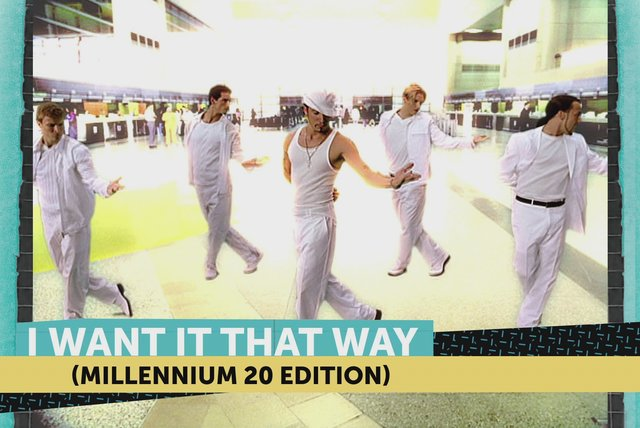 I Want It That Way (Millennium 20 Edition)