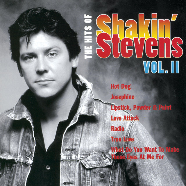 The Hits Of Shakin' Stevens Vol II