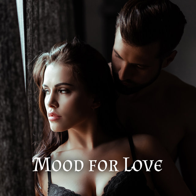 Mood for Love – Sensual Instrumental Jazz Music for Intimate Moments