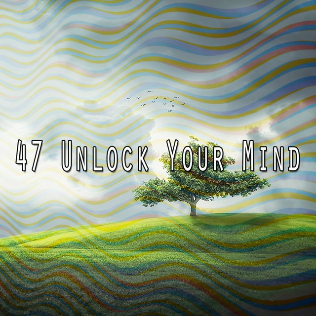 47 Unlock Your Mind
