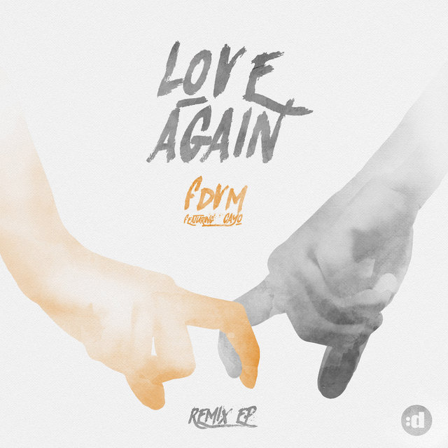 Love Again (feat. Cayo) (Remixes)