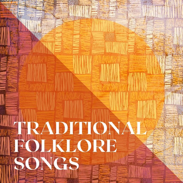 Traditional Folklore Songs