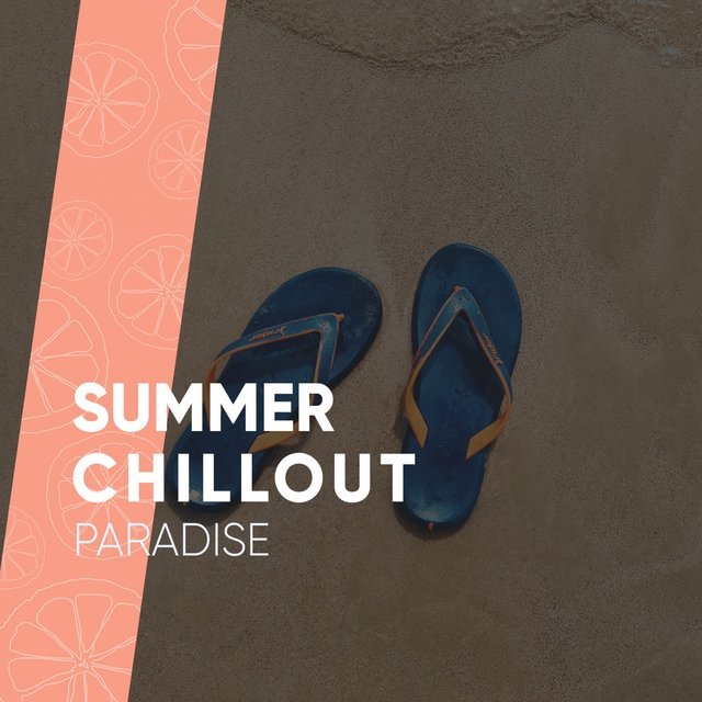 Summer Chillout Paradise
