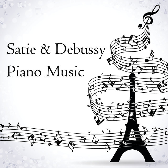 Satie & Debussy: Piano Music