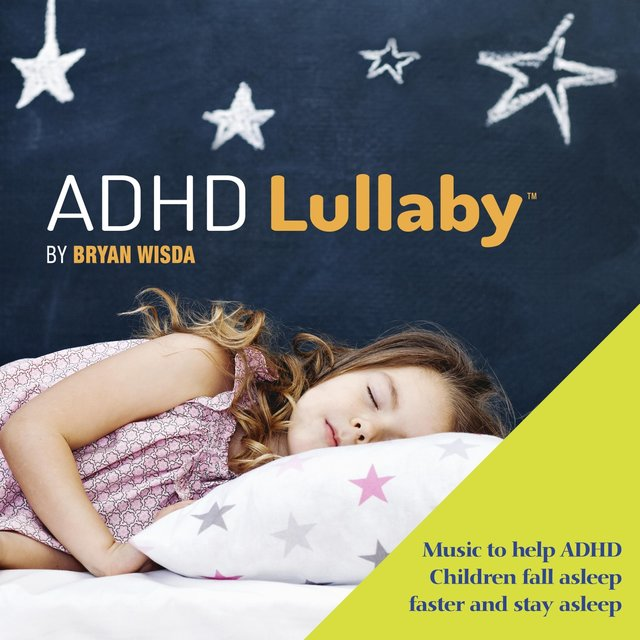 Cover art for album ADHD Lullaby by Bryan Wisda
