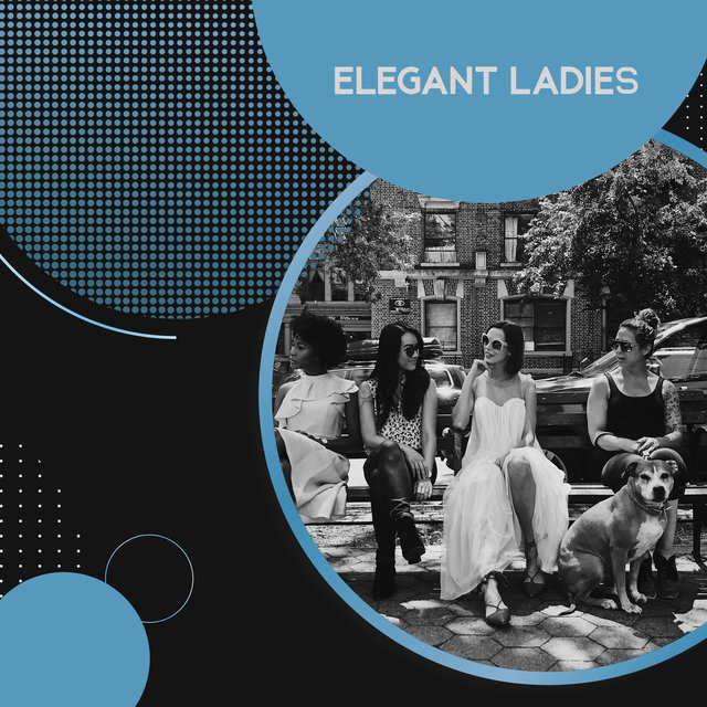 Elegant Ladies: Perfect Music for Loud Conversations, Instrumental Night with Sweet Melodies of Jazz, Ladies Meeting