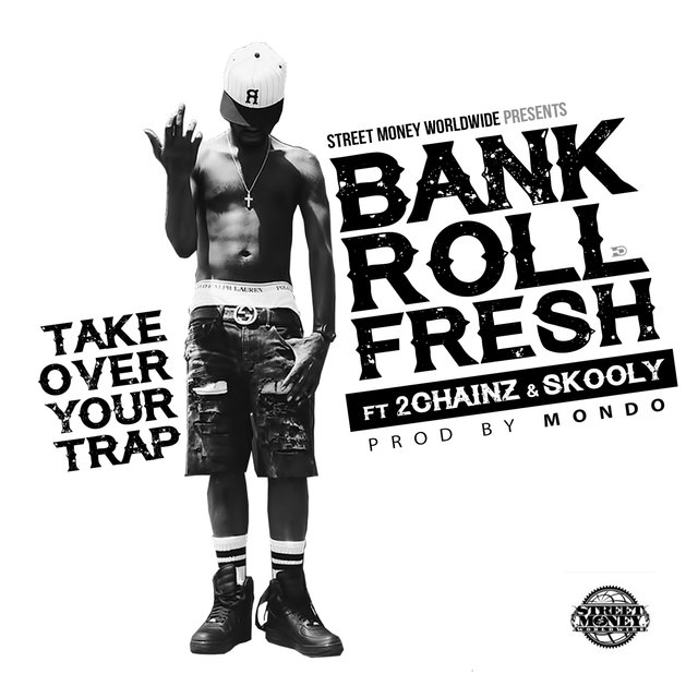Take Over Your Trap (feat. 2 Chainz & Skooly) - Single