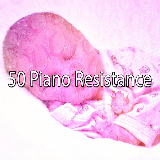50 Piano Resistance