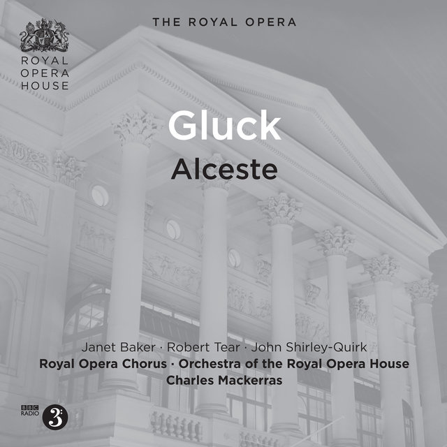 Gluck: Alceste, Wq. 44 (Sung in French) [Live Recordings 1981]