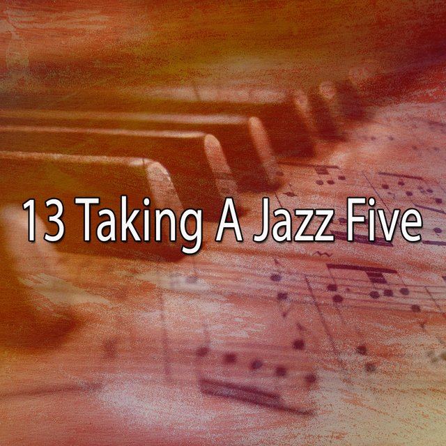 13 Taking a Jazz Five