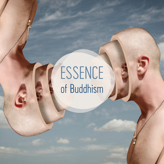 Essence of Buddhism – Yoga and Meditation Music 2020