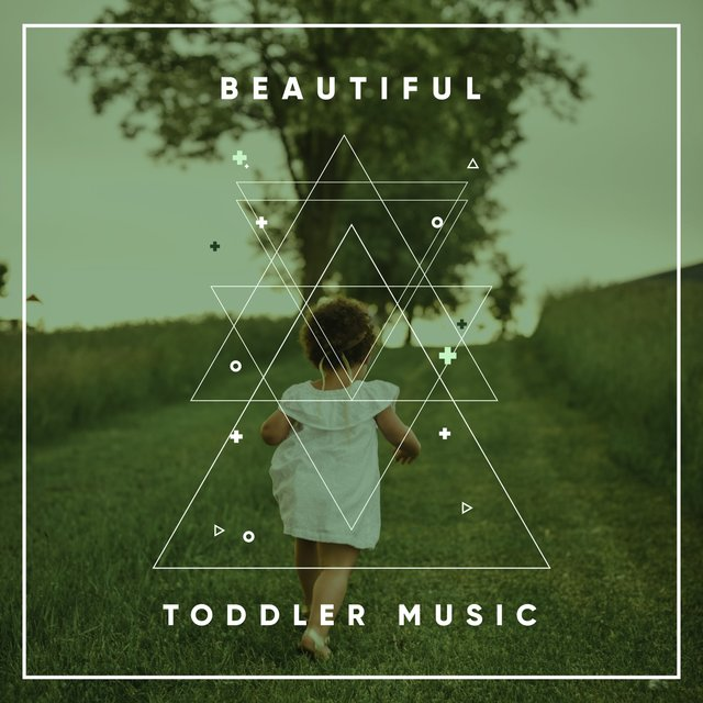 Beautiful Toddler Music
