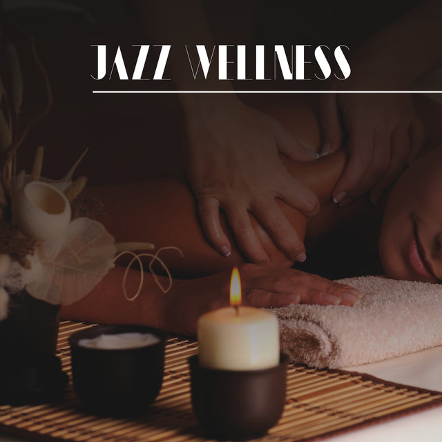 Jazz Wellness: Music for Bathing, Relaxing in the Bathub, Aromatherapy with Candles, Soaking in  Hot Water