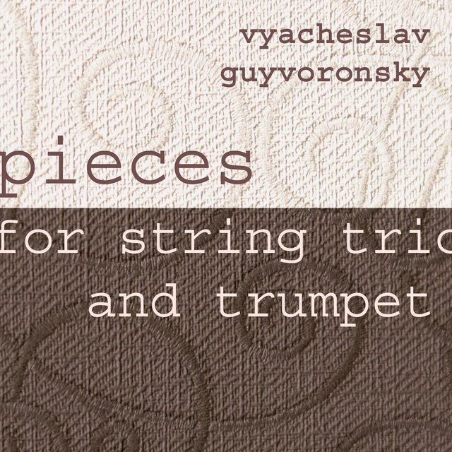 Pieces for String Trio & Trumpet