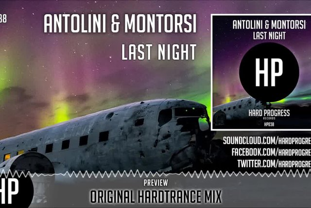 Antolini, Montorsi - Last Night (Original Hardtrance Mix) - Official Preview (HP038)