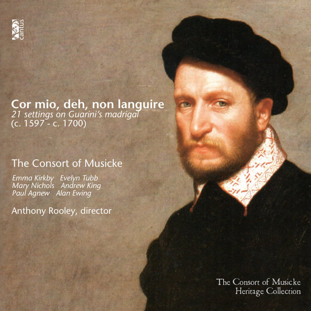 Cor mio, deh, non languire: 21 Settings on Guarini's Madrigal (c. 1597 - c. 1700)