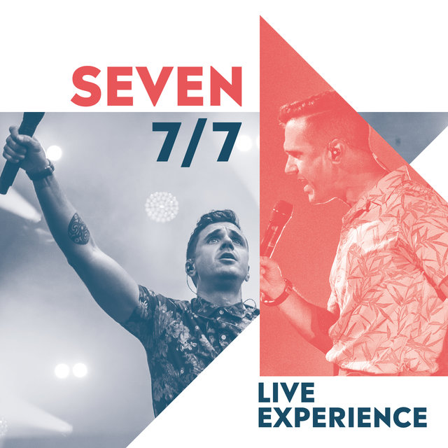 7/7 Live Experience