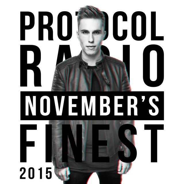 Protocol Radio - November's Finest 2015