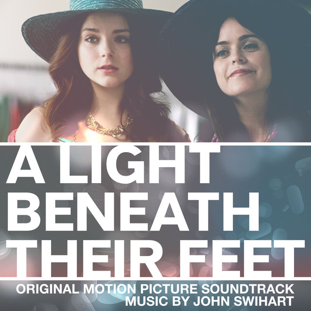A Light Beneath Their Feet (Original Motion Picture Soundtrack)