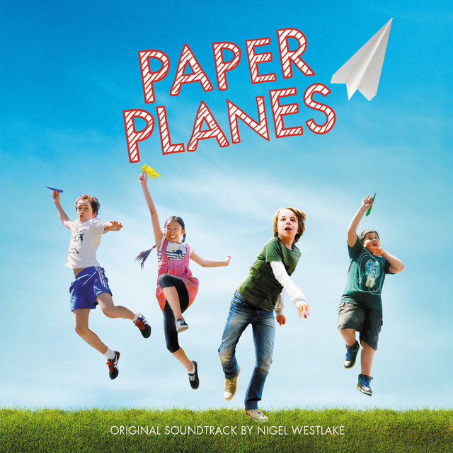 Paper Planes (Original Motion Picture Soundtrack)