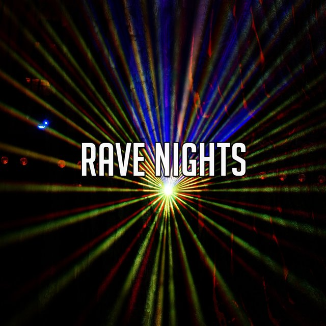 Rave Nights