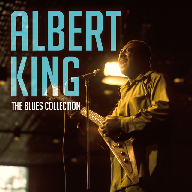The Blues Collection: Albert King