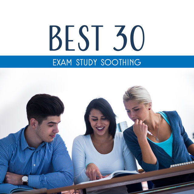 Best 30 Exam Study Soothing