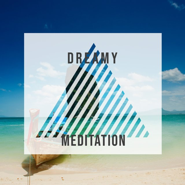 # Dreamy Meditation
