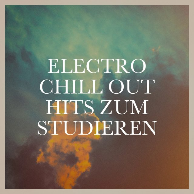 Electro Chill Out Hits zum Studieren