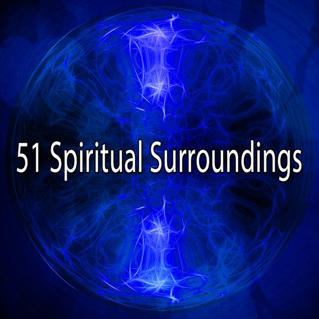 51 Spiritual Surroundings