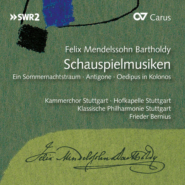Mendelssohn: Schauspielmusiken (Incidental Music)