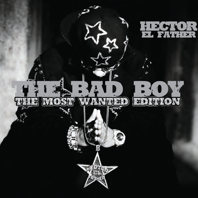 The Bad Boy (The Most Wanted Edition)