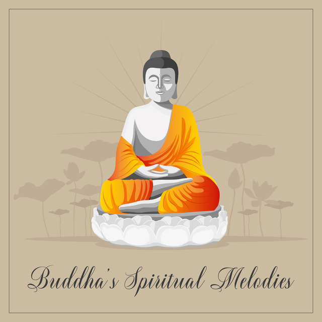 Buddha's Spiritual Melodies: 2019 New Age Music Mix for Meditation & Yoga Contemplation, Spiritual Blissful Songs for Calm Your Mind, Rest & Relax Your Body, Chakras Healing