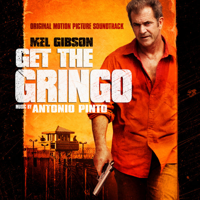 Get the Gringo (Original Motion Picture Soundtrack)