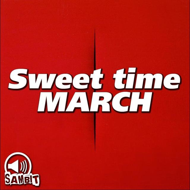 Sweet Time March