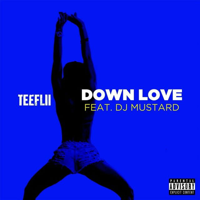 Down Love (feat. DJ Mustard)