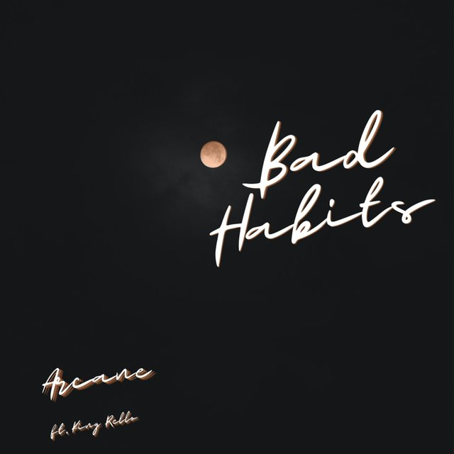 Bad Habits (feat. King Rello)