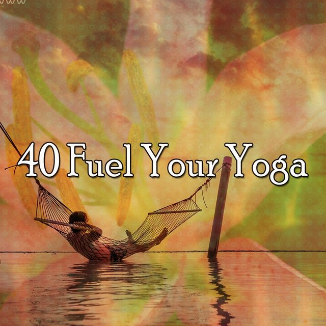40 Fuel Your Yoga