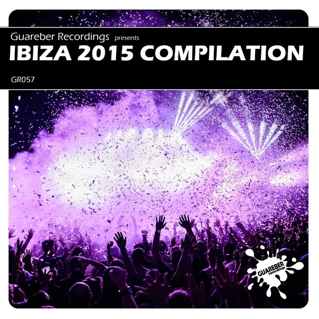Guareber Recordings Ibiza 2015 Compilation