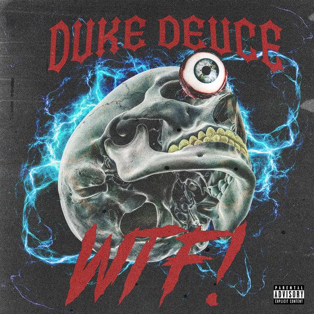 Cover art for album WTF! by Duke Deuce