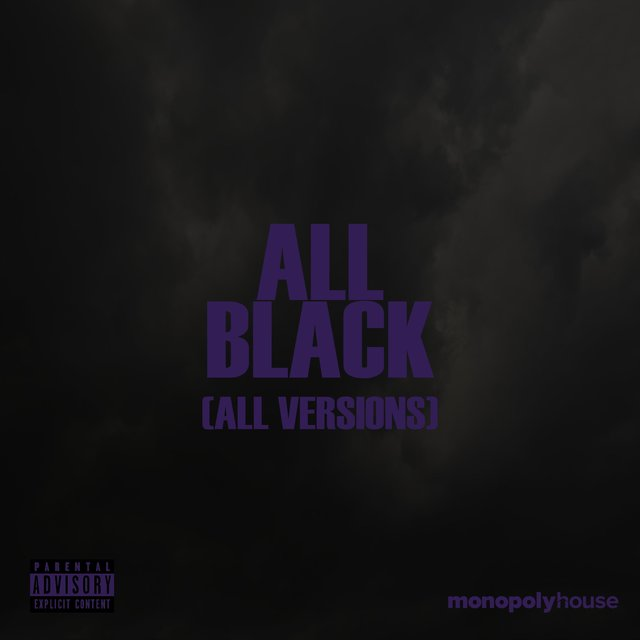 All Black (All Versions)