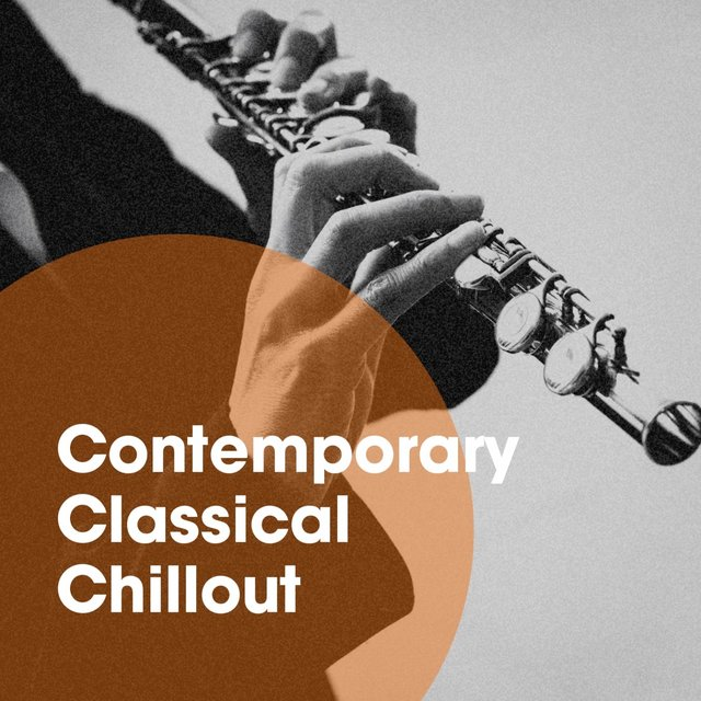 Contemporary classical chillout