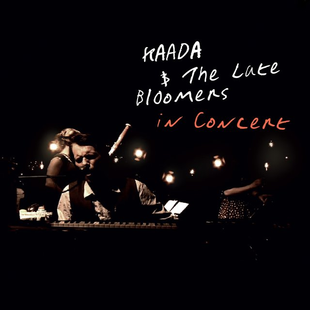 Kaada & The Late Bloomers in Concert