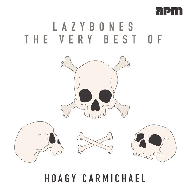 Lazybones - The Very Best Of