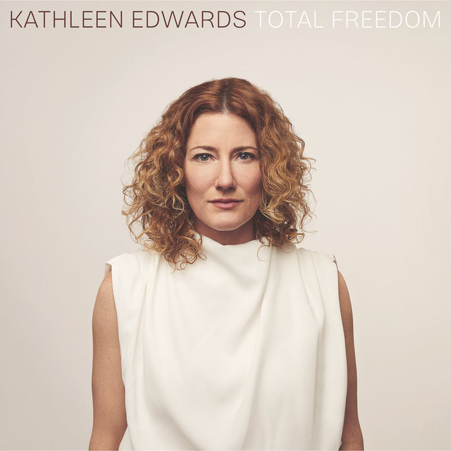 Cover art for album Total Freedom by Kathleen Edwards