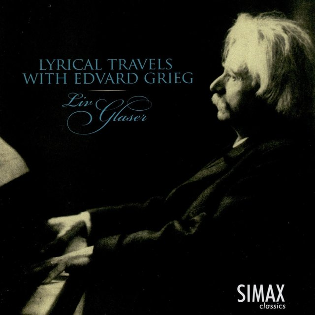Lyrical Travels with Edvard Grieg