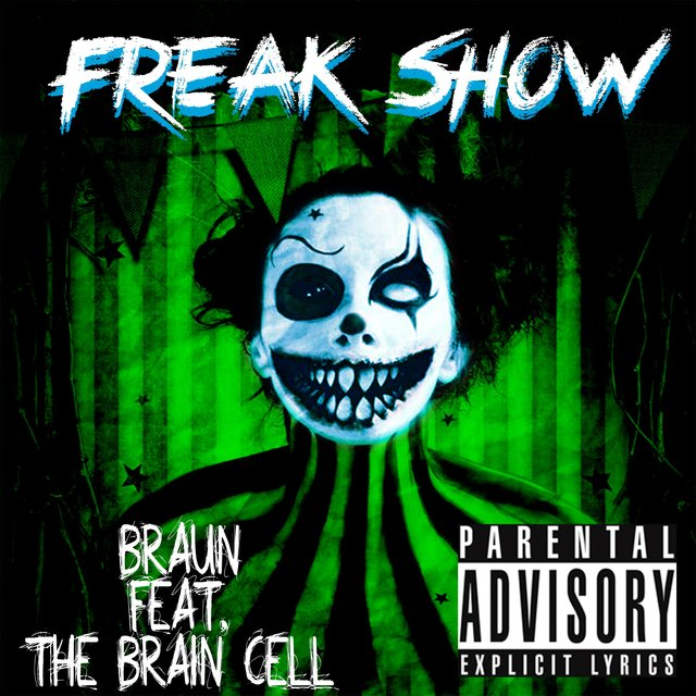 Freak Show (feat. The Brain Cell)